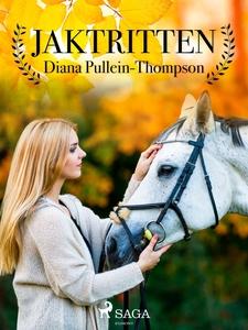 Jaktritten (e-bok) av Diana Pullein-Thompson
