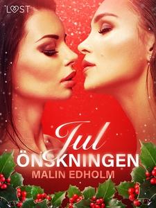 Julönskningen (e-bok) av Malin Edholm