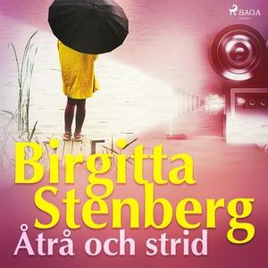 Åtrå och strid (ljudbok) av Birgitta Stenberg