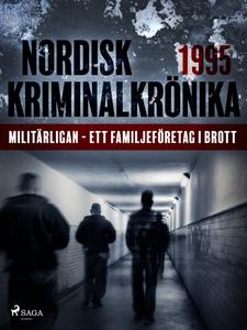 Militärligan - ett familjeföretag i brott (e-bo