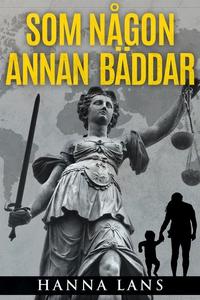 Som någon annan bäddar (e-bok) av Hanna Lans