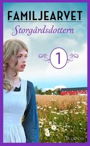 Storgårdsdottern: En släkthistoria (e-bok) av T