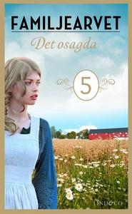 Det osagda: En släkthistoria (e-bok) av Torill