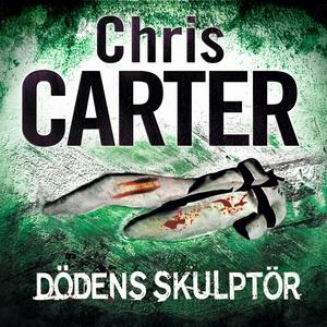 Dödens skulptör (ljudbok) av Chris Carter
