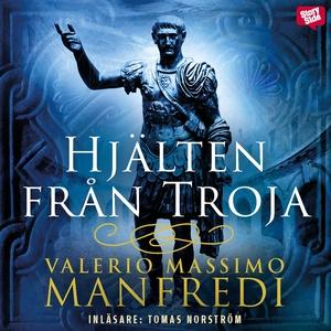 Hjälten från Troja (ljudbok) av Valerio Massimo