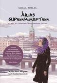 Julias superkrafter : en bok om asperger/högfungerande autism
