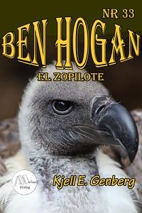Ben Hogan – Nr 33 -  El Zopilote (e-bok) av Kje