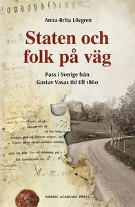 Staten och folk på väg (e-bok) av Anna-Brita Lö