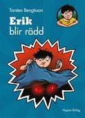 Erik blir rädd