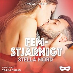 Femstjärnigt (ljudbok) av Stella Nord