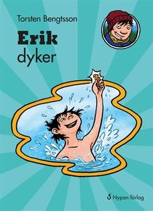 Erik dyker (e-bok) av Torsten Bengtsson