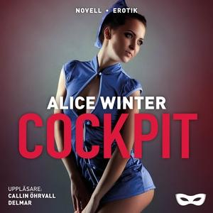 Cockpit (ljudbok) av Alice Winter