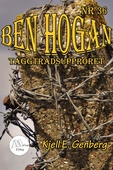Ben Hogan – Nr 36 - Taggtrådsupproret