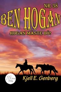 Ben Hogan - Nr 38 - Hogan måste dö! (e-bok) av