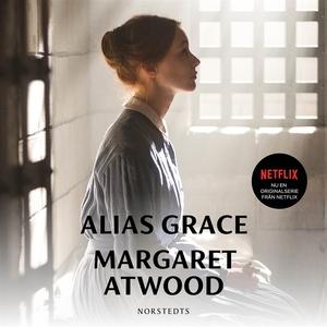 Alias Grace (ljudbok) av Margaret Atwood