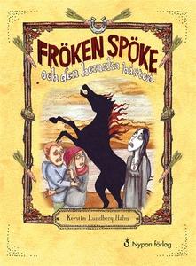 Fröken Spöke och den hemska hästen (e-bok) av K