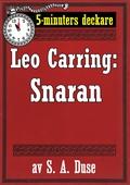 5-minuters deckare. Leo Carring: Snaran. Återutgivning av text från 1926