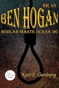 Ben Hogan  Nr 48  Bödlar måste också dö (e-bok)