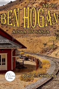 Ben Hogan – Nr 50 - Älska din nästa (e-bok) av