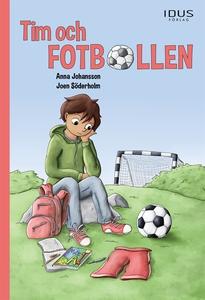 Tim och fotbollen (e-bok) av Anna Johansson