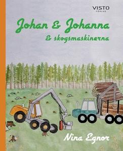 Johan & Johanna och skogsmaskinerna (e-bok) av