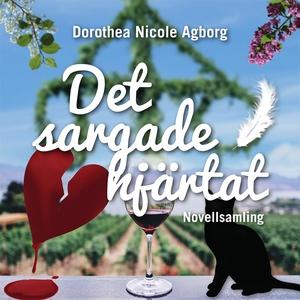 Det sargade hjärtat (ljudbok) av Dorothea Nicol