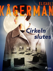 Cirkeln slutes (e-bok) av Elisabet Kågerman