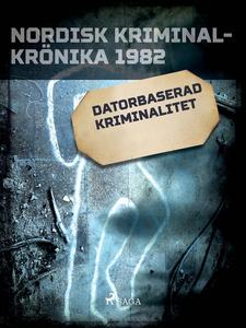 Datorbaserad kriminalitet (e-bok) av Diverse fö