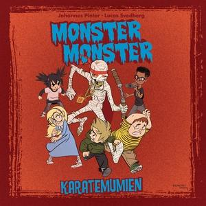 Monster Monster - Karatemumien (e-bok) av Johan