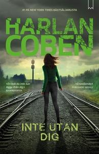 Inte utan dig (e-bok) av Harlan Coben