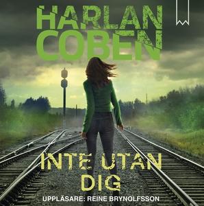 Inte utan dig (ljudbok) av Harlan Coben