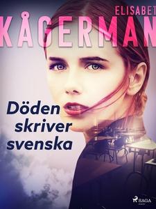 Döden skriver svenska (e-bok) av Elisabet Kåger