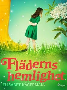 Fläderns hemlighet (e-bok) av Elisabet Kågerman