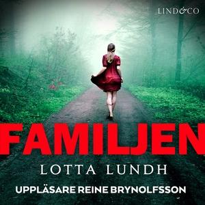 Familjen (ljudbok) av Lotta Lundh
