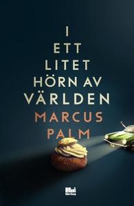 I ett litet hörn av världen (e-bok) av Marcus P