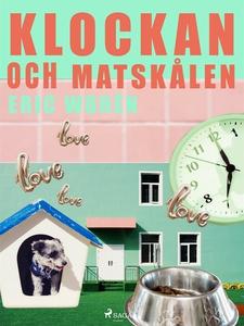 Klockan och Matskålen (e-bok) av Eric Worén
