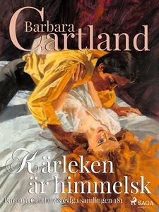 Kärleken är himmelsk (e-bok) av Barbara Cartlan