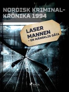 Lasermannen - en mänsklig gåta (e-bok) av Diver