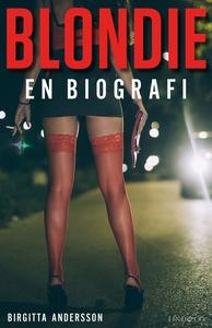 Blondie (e-bok) av Birgitta Andersson