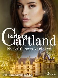 Nyckfull som kärleken (e-bok) av Barbara Cartla
