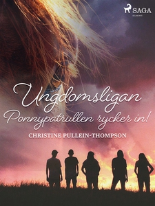 Ungdomsligan: Ponnypatrullen rycker in! (e-bok)