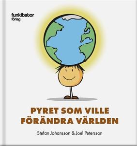 Pyret som ville förändra världen (e-bok) av Ste