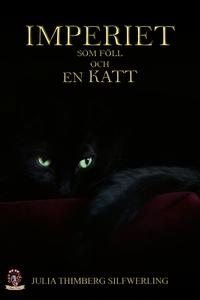 Imperiet som föll och en Katt (e-bok) av Julia