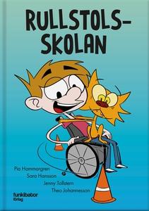 Rullstolsskolan (e-bok) av Sara Hansson, Pia Ha