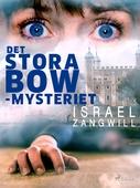 Det stora Bow-mysteriet