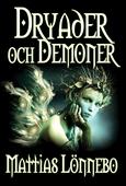 Dryader och Demoner
