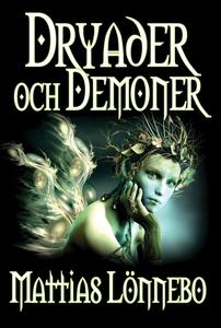 Dryader och Demoner (e-bok) av Mattias Lönnebo