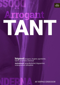 Arrogant tant :högmod (e-bok) av Hippas Eriksso
