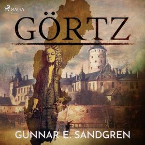 Görtz (ljudbok) av Gunnar E. Sandgren