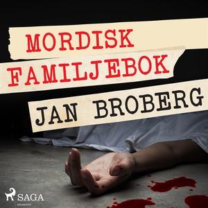 Mordisk familjebok (ljudbok) av Jan Broberg